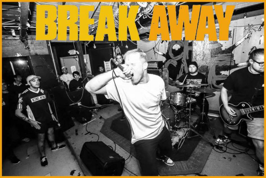 To me BREAK AWAY exemplifies how a hardcore band is supposed to operate in  the year 2017. While many bands are on their couches hoping for that phone  call ...